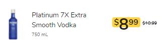 Inventory listing from Kroger for Platinum 7X Extra Smooth Vodka 750 ml for $8.99, originally $10.99.